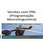 PNL – Assista a Palestra Venda mais com PNL